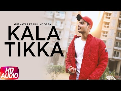 Kala Tikka (Audio Song) | Gurnazar Feat Millind Gaba | Full Punjabi Song 2018 | Speed Records