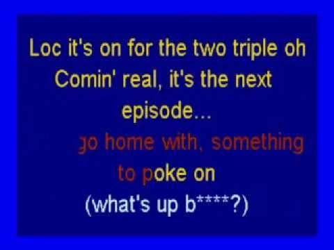 The Next Episode (Dr. Dre feat. Snoop Dogg, Kurupt, & Nate Dogg) karaoke