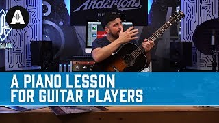 A Piano Lesson For Guitar Players