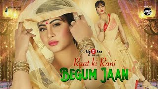 Raat Ki Rani Begum Jaan   Trailer   Big Boss   Arshi Khan   Ravi Bhatia   Streaming On This Holi Thumb