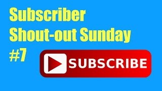 Subscriber Shout-out Sunday #7 // That's Amazing