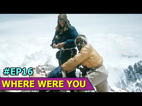 The History of Hillary At Mt Everest   The World'S Highest Mountain   Where Were You   Ep16