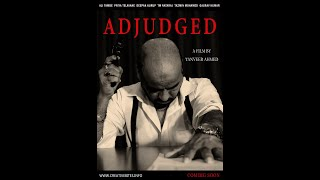 Adjudged -  Let the time judge it all