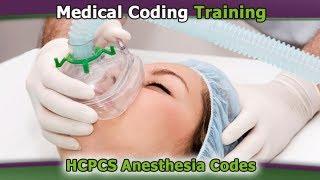 HCPCS Coding — HCPCS Anesthesia Codes