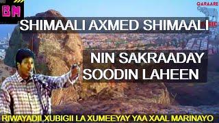 Download ORGINAL NIN SAKRAADAY SOHDIN LAHEN SHIMAALI AXMED SHIMAALI XUBIGII LAXUMEEYAY YAA XAALMARINA