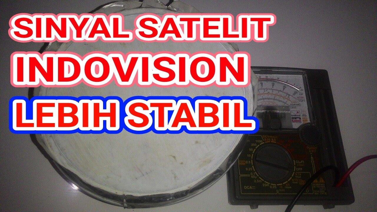 MANTAP Sinyal Indovision Lebih Stabil
