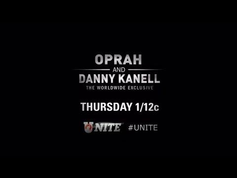 UNITE Preview: Oprah Interviews Danny Kanell