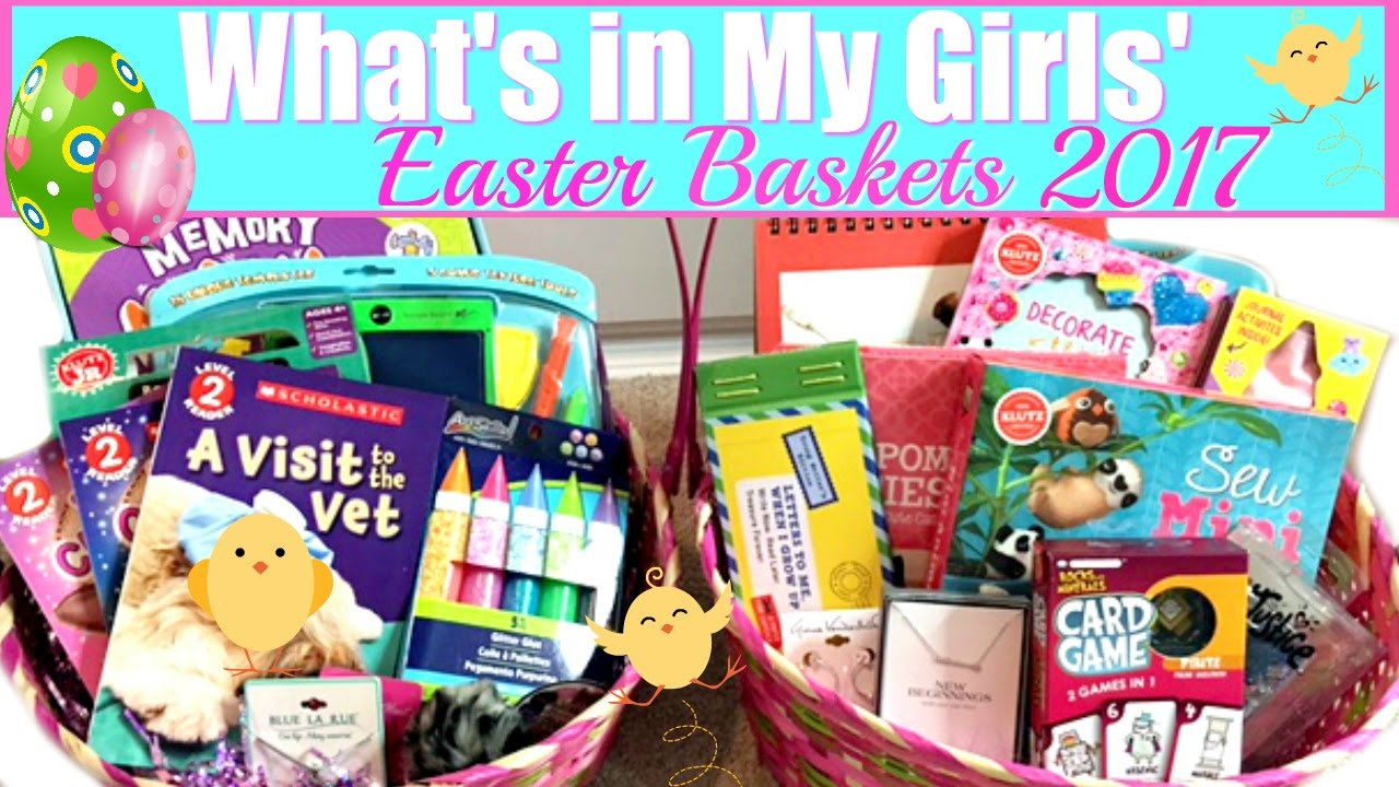 WHATS IN MY GIRLS EASTER BASKETS 2017