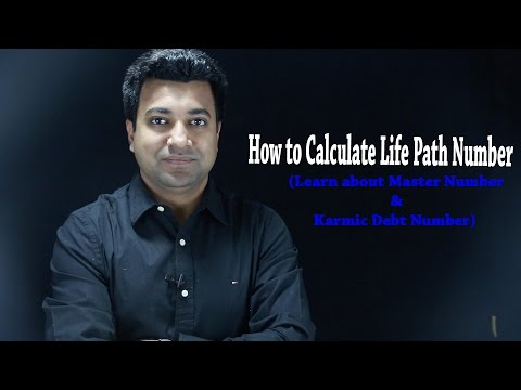 How to Calculate Life Path Number with Master & Karmic Number