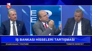 İş Bankası hisseleri tartışmaları / Fatih Ertürk ile Türkiye Nereye / 05.02.2019 - 1. bölüm