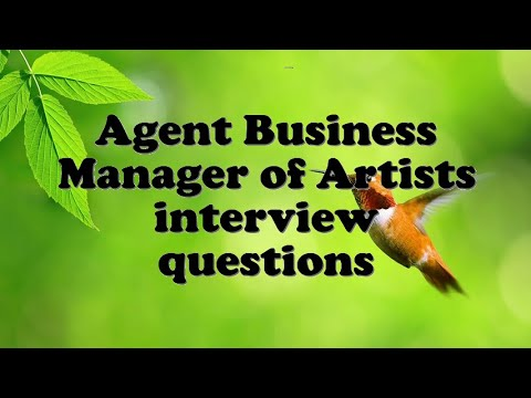 Agent Business Manager of Artists interview questions