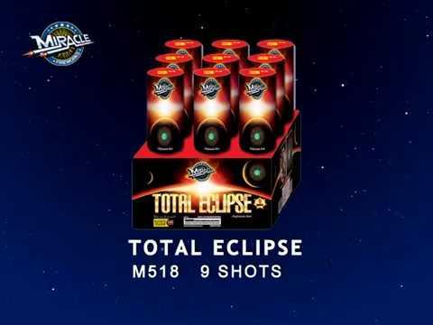 Total Eclipse M518   Miracle 2018 Kracklin Kirk Fireworks