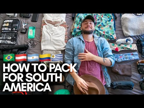 HOW TO PACK FOR A SOUTH AMERICA TRAVEL ADVENTURE