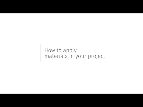 How to Apply Materials in Your Project - Tutorial