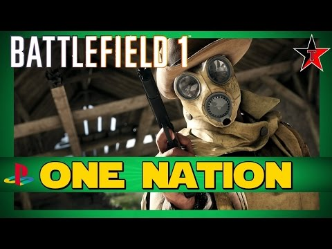 BATTLEFIELD 1 LIVE ONE NATION Come and chill