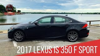 2017 Lexus IS 350 F Sport Test Drive