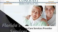 CONQUEST HOME CARE - Florida's Best Home Care Services Provider