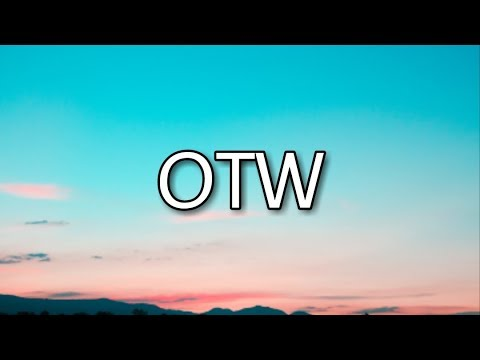 Khalid - OTW ft. 6LACK, Ty Dolla Sign (Lyrics) 🎵