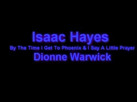 Isaac Hayes and Dionne Warwick 05   By The Time I Get To Phoenix & I Say A Little Prayer