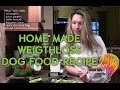 Home Made Weightloss Food for Dogs - Healthy Hot Air Episode
