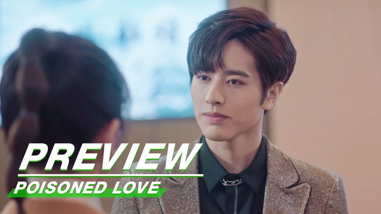 Download Preview: Poisoned Love EP13 | 恋爱吧食梦君 | iQIYI