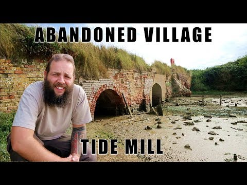 Abandoned Village - Exploration & History Of Tide Mill