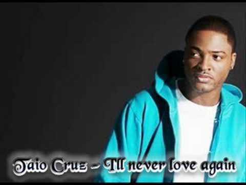Taio Cruz - Never love again