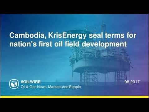 Cambodia, KrisEnergy seal terms for nation's first oil field development