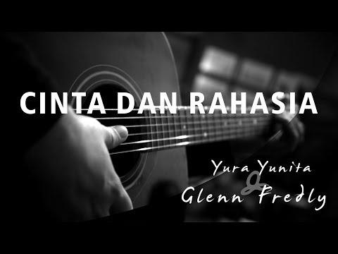 Cinta Dan Rahasia - Glenn Fredly Ft Yura Yunita ( Acoustic Karaoke )