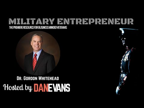 Military Entrepreneur Show with U.S. Marine Captain & Entrepreneur Gordon Whitehead