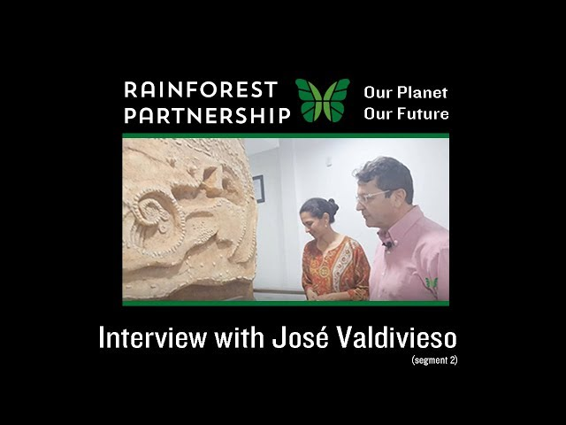 Our Planet. Our Future. Interview with José Valdivieso of Conservacíon y Desarrollo (segment 2)