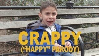 "CRAPPY - Pharrell ""Happy"" Parody"
