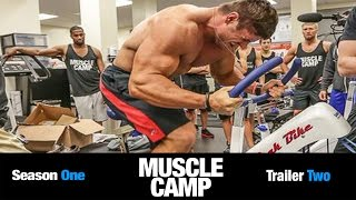 Muscle Camp Season 1 | Official Trailer #2