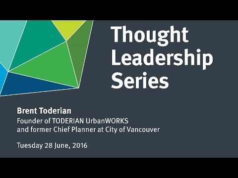Shaping SEQ - Thought Leadership Series - Brent Toderian