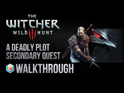The Witcher 3 Wild Hunt Walkthrough A Deadly Plot Secondary Quest Guide Gameplay/Let's Play
