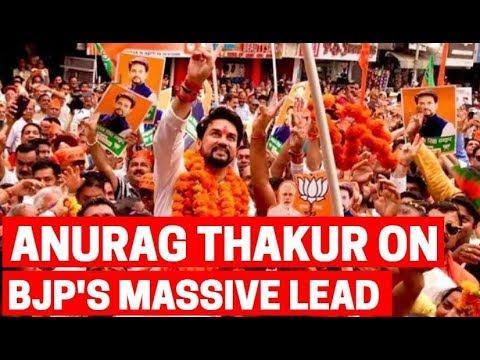 Lok Sabha Elections Result 2019: Anurag Thakur on BJP's massive lead
