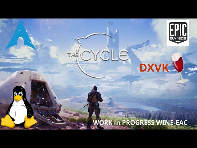 The Cycle - DXVK/wine-EAC | Linux Gameplay