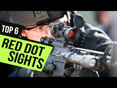 6 Best Red Dot Sights 2019 Reviews