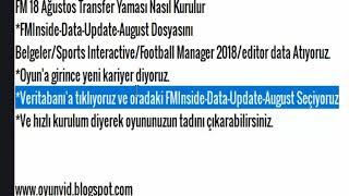 Football Manager 2018 / YENİ TRANSFER YAMASI / 18.08.2018
