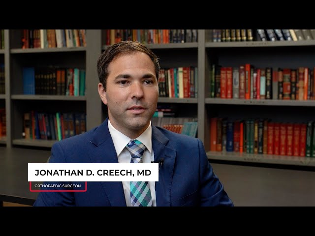 Meet Jonathan D. Creech, MD, Specializing in Hip and Knee Reconstruction, and Revision Arthroplasty