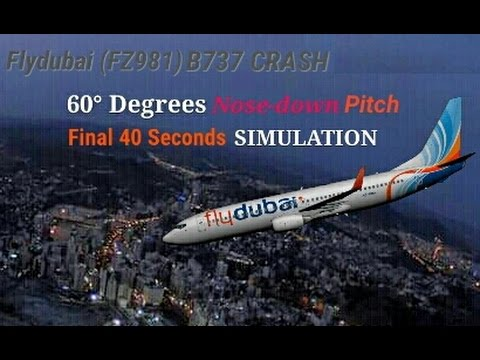 Flydubai (FZ981) Final 40 Seconds SIMULATION Before B737 Crash Landing At Rostov Airport In Russia