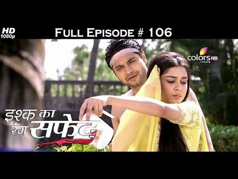 Ishq Ka Rang Safed - 10th December 2015 - इश्क का रंग सफ़ेद - Full Episode (HD) thumbnail