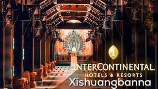 HOTEL REVIEW InterContinental Xishuangbanna