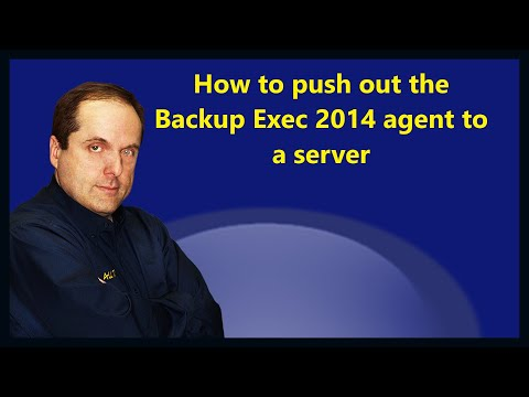 How to push out the Backup Exec 2014 agent to a server