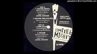 Smith & Mighty - Anyone (Mellow Mix)