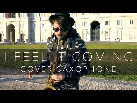I FEEL IT COMING - The Weeknd (Saxophone Cover Daniele Vitale)