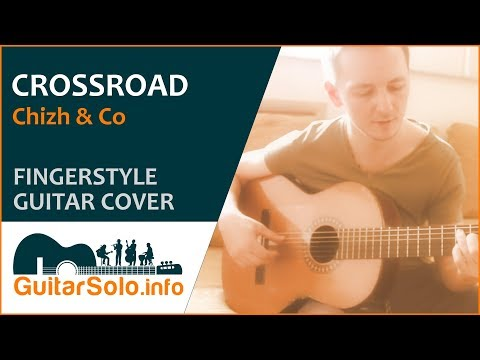 Crossroad  - Guitar Cover (Fingerstyle)