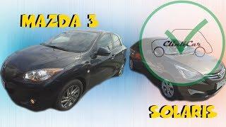 Mazda 3(2013) - 51000км  и Solaris (2014) - 41000км   ClinliCar Автоподбор СПб / Подбор авто СПб / Видео
