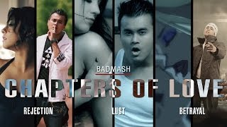Badmash | Hindi Rap Guru | Chapters Of Love | Music Video 2014