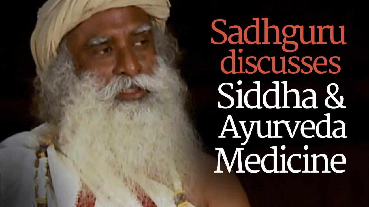 Are Ayurveda and Siddha Better Than Allopathy? - Sadhguru